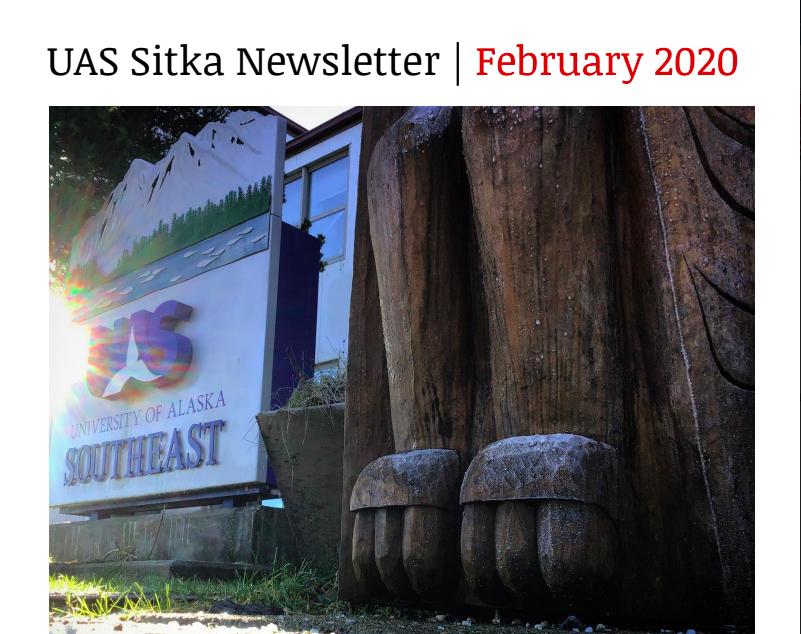 UAS Sitka Newsletter - February 2020