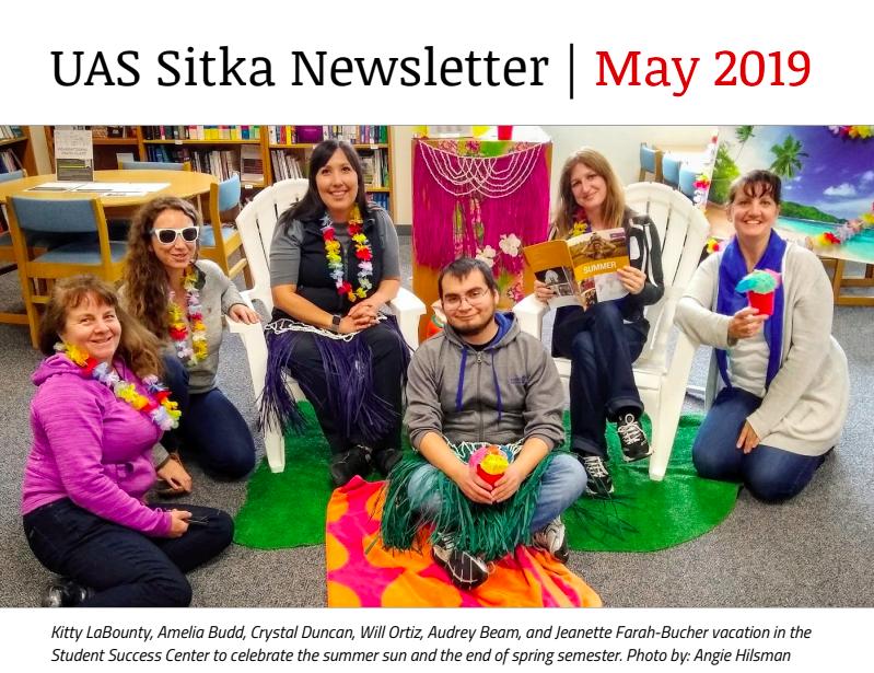 UAS Sitka Newsletter - May 2019