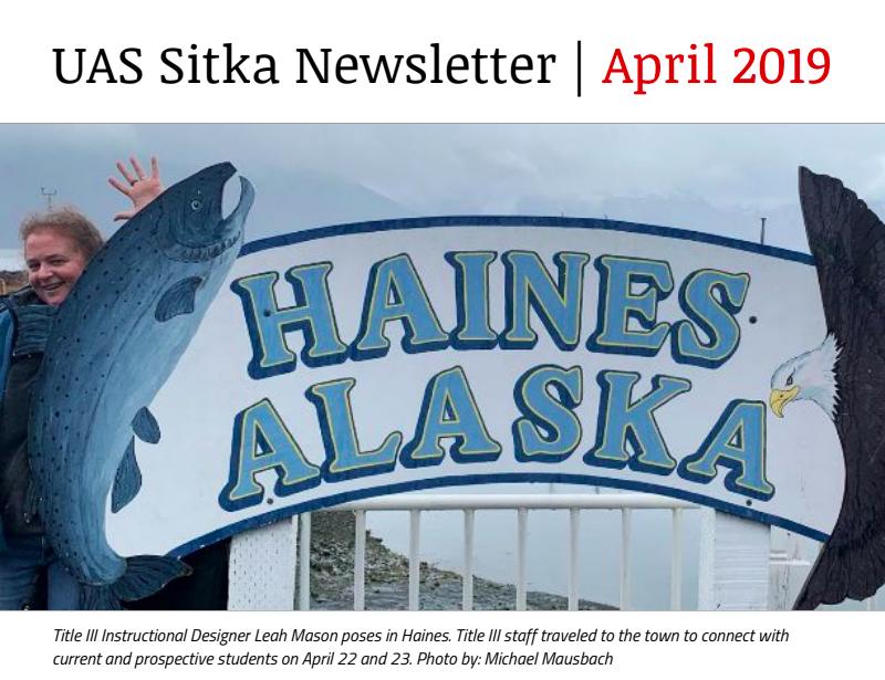 UAS Sitka Newsletter - April 2019