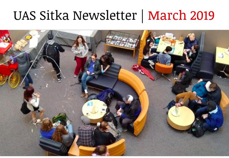UAS Sitka Newsletter - March 2019