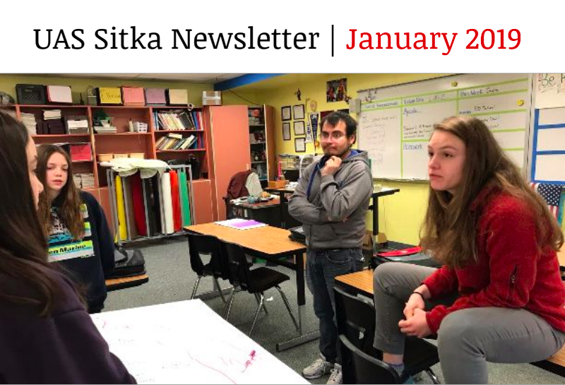 UAS Sitka Newsletter - January 2019