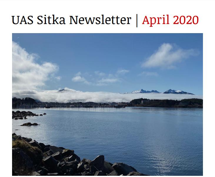 UAS Sitka Newsletter - April 2020