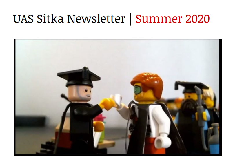 UAS Sitka Newsletter - Summer 2020
